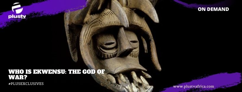 https://plustvafrica.com/who-is-ekwensu-god-of-war/